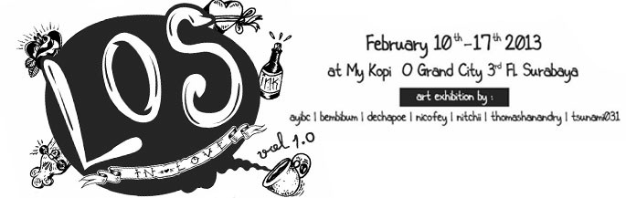 Dechapoe Schedule - LOS In Love Group Exhibition with LOS Art