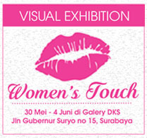 Woman's Touch Art Exhibition of 5 Surbaya Woman Artist